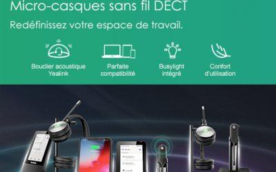 YEALINK présente la série WH6 sa nouvelle gamme de micro-casques sans fil DECT.